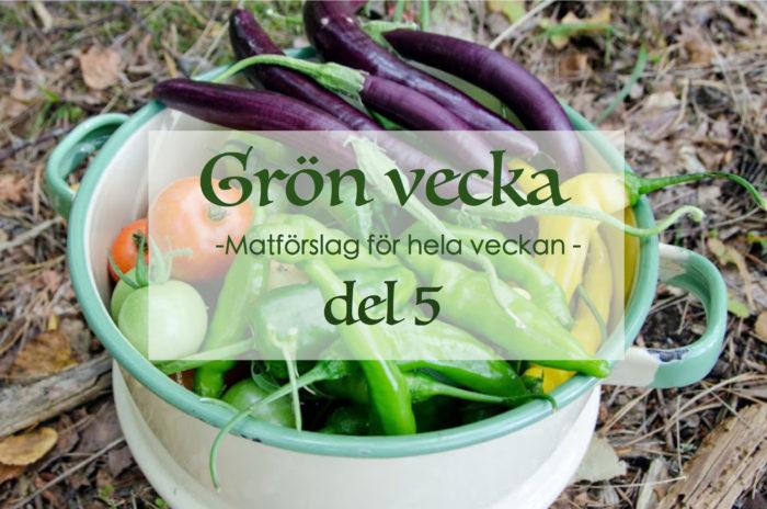 Grön vecka 5