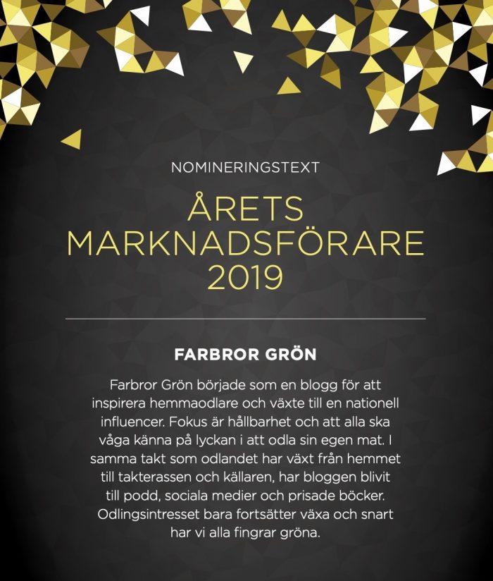 Guldstänk Nomineringstext för Årets Marknadsförare Farbror Grön